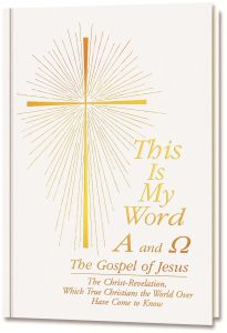 This Is My Word, Alpha and Omega