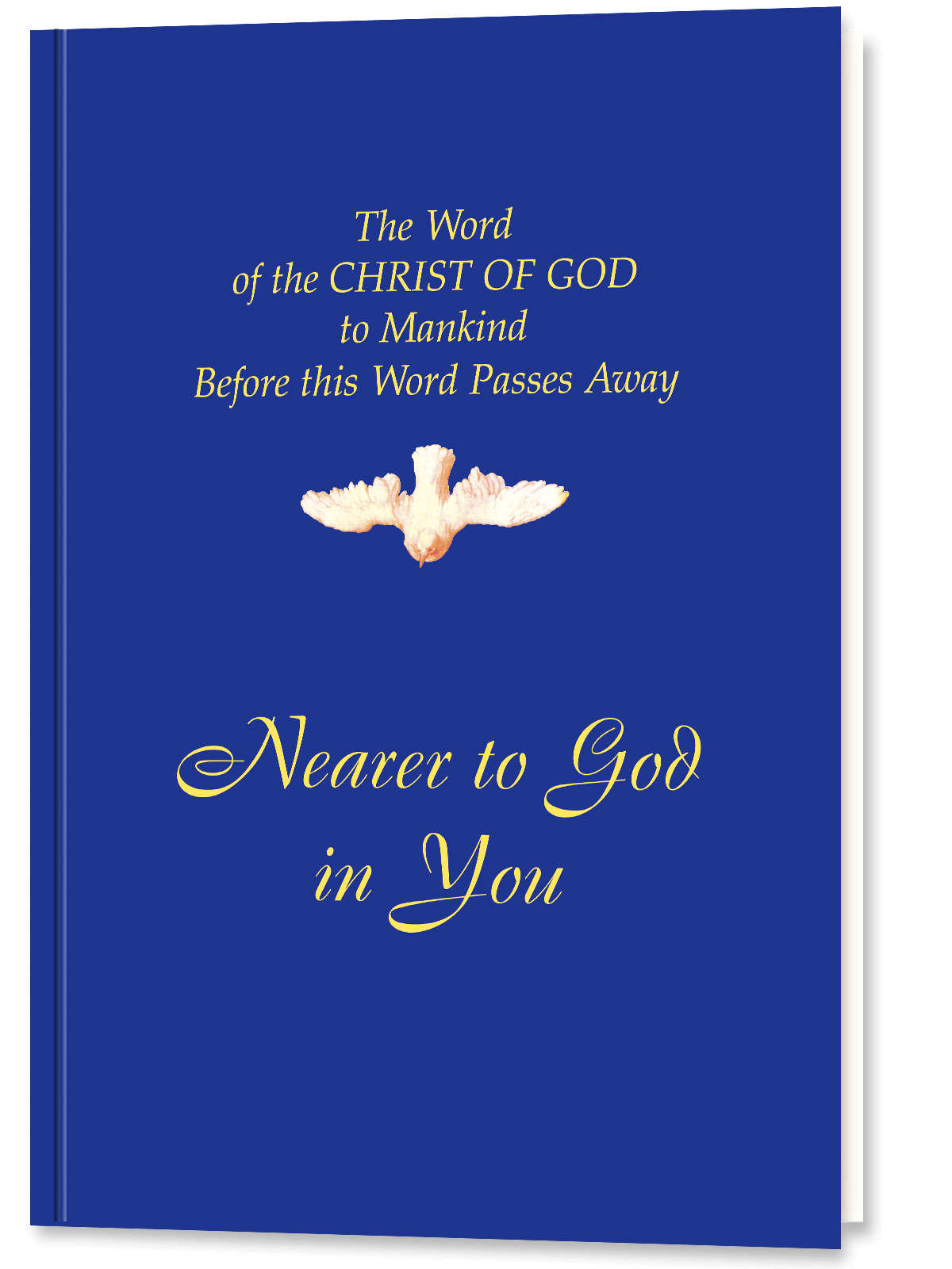 Nearer to God In You