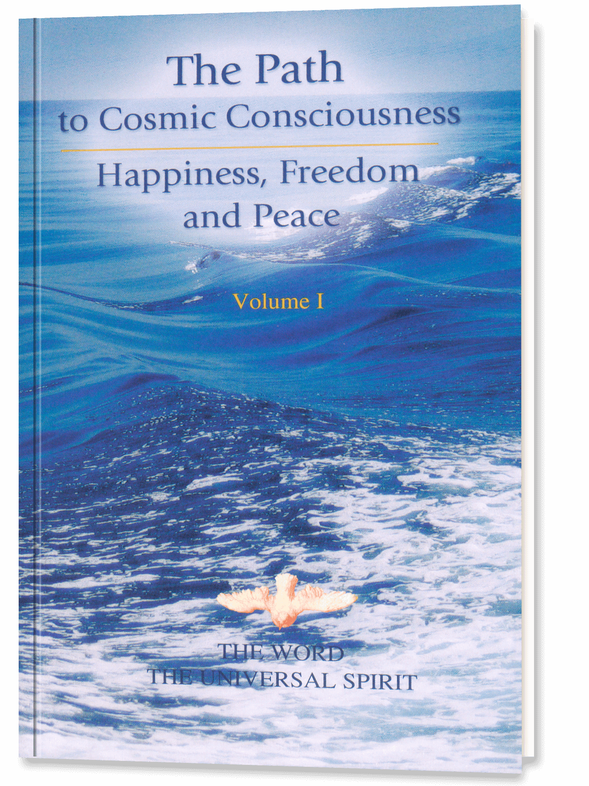 The Path to Cosmic Consciousness