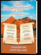 The Ten Commandments of God through Moses
