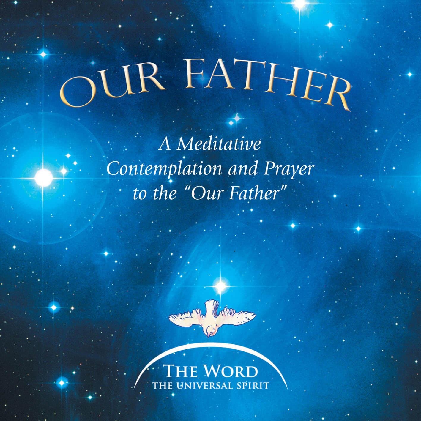 Meditative Contemplation and Meditative Prayer to the Lord's Prayer