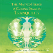 """The Matrix Person – A Guiding Image For """"Tranquility"""""""