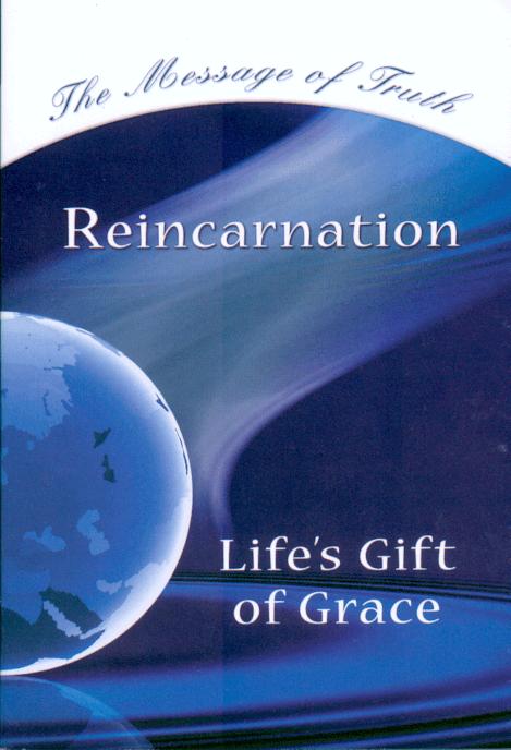 Reincarnation - Life's Gift of Grace