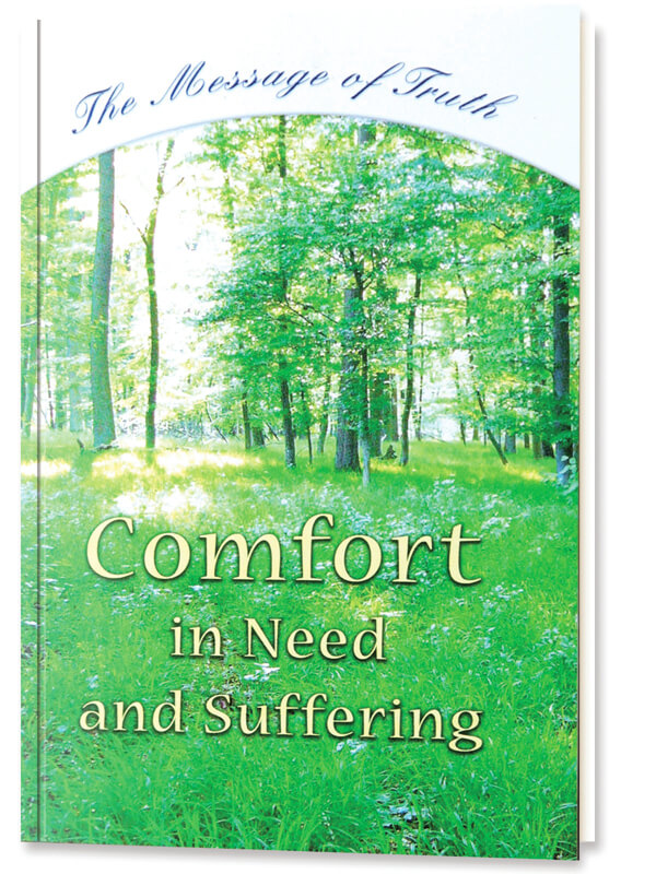 Comfort in Need and Suffering