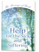Help for the Sick and Suffering
