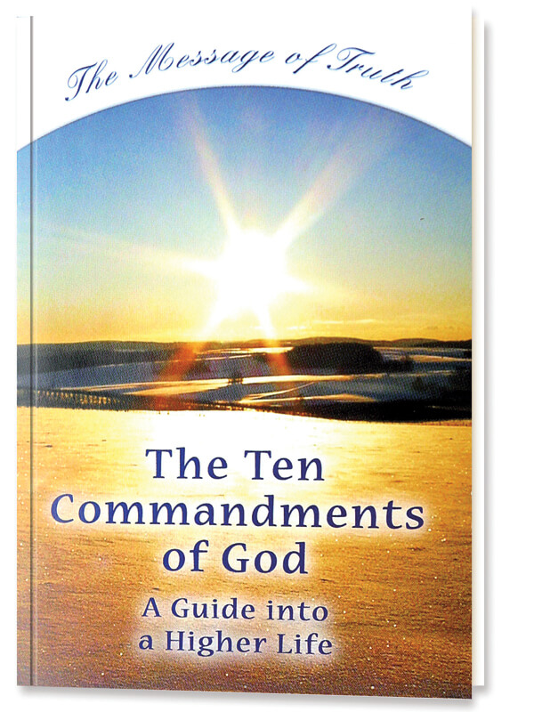The Ten Commandments of God - A Guide into a Higher Life