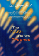 The Prophet No. 10 – The Youth and the Prophet