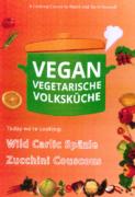 VEGAN VEGETARIAN FOLK'S KITCHEN. Wild Garlic Späzle and Zucchini Couscous