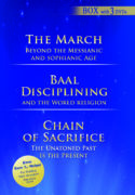 """The March Beyond the Messianic and Sophianic Age"" – ""Baal Disciplining and the World Religion"" – ""Chain of Sacrifice"""