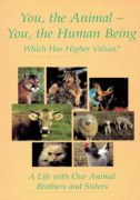 E book - You, the Animal - You, the Human Being  Which Has Higher Values?