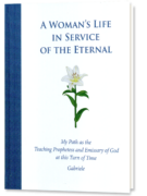 A Woman's Life in Service of the Eternal