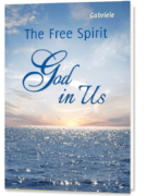 The Free Spirit – God in Us