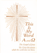 E book - This Is My Word, Alpha and Omega