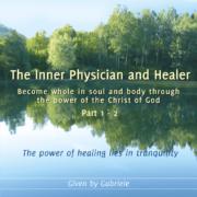 The Inner Physician and Healer – CD Box 1