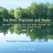 The Inner Physician and Healer – CD Box 2