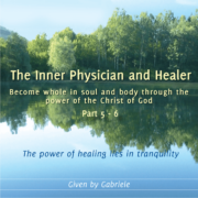 The Inner Physician and Healer – CD Box 3