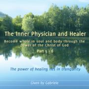 The Inner Physician and Healer – CD Box 3