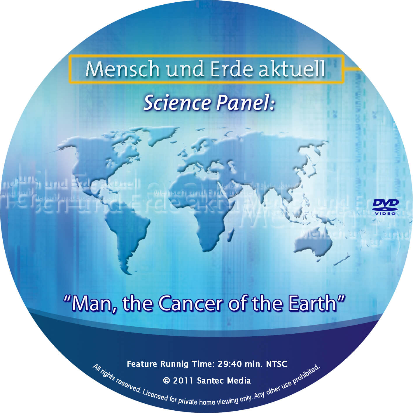 Man - The Earth's Cancer