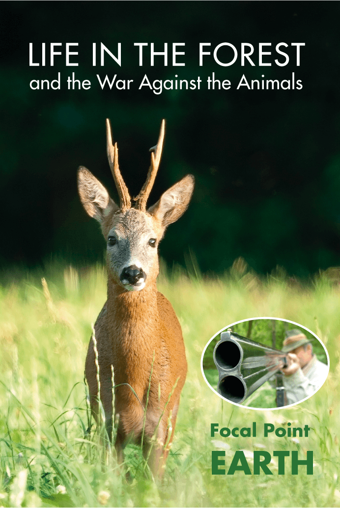 LIFE IN THE FOREST - the War Against the Animals & LIFE IN THE OCEAN - the War Against the Fish