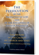The Persecution of the Prophetess of God and of the Followers of Jesus of Nazareth