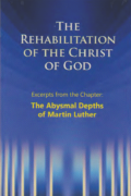 Pdf - The Rehabilitation of the Christ of God - Excerpt - The Abysses of Martin Luther