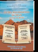 Os Dez Mandamentos de Deus através de Moisés