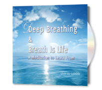 Deep Breathing and Breath Is Life